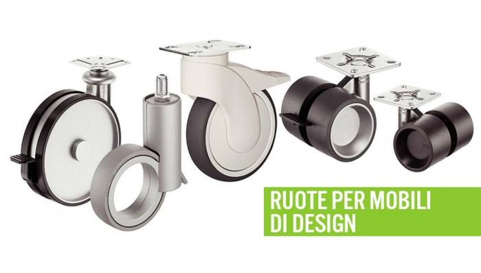 Ruote per mobili di design ferramenta mobili for Mobili di designer