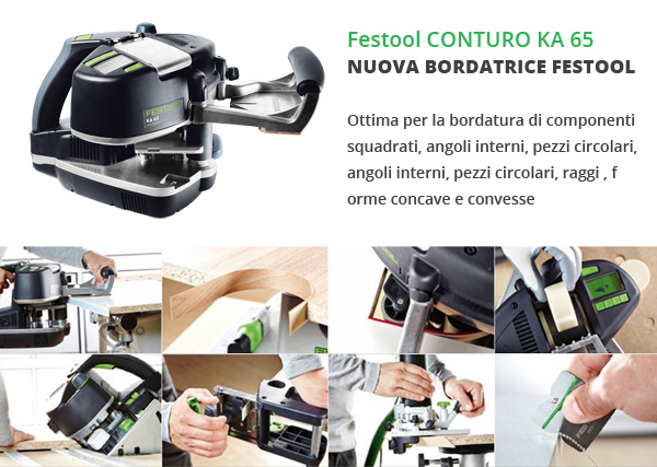 Festool nuova Bordatrice KA 65