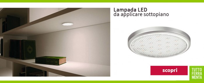 Luci led e accessori per illuminare della casa mobili armadi e pensili tuttoferramenta - Lampade a led per cucina ...